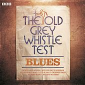 Old Grey Whistle Test Blues by Various Artists