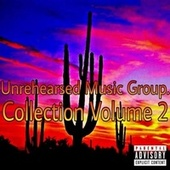 Collection Vol 2 by Unrehearsed Music Group.