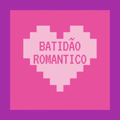 Batidão Romantico by Vários Artistas