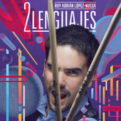 Dos Lenguajes (En Vivo) fra Ruy Adrián López-Nussa