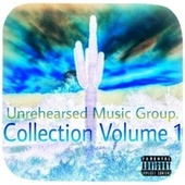 Collection Vol 1 by Unrehearsed Music Group.