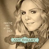 Coming Out Of The Pain by Amy Dalley