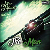 The Man (feat. Kevin) van Mr. Mono
