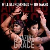 Amazing Grace (Pink Ribbon Remixes) (feat. Bif Naked) de Will Blunderfield