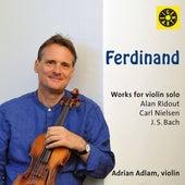 Ridout, Nielsen & J.S. Bach: Works for Violin de Adrian Adlam