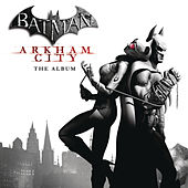 Batman: Arkham City by Various Artists
