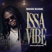 Issa Vibe von Moonshine