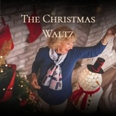 The Christmas Waltz by Various Artists