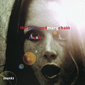 Munki de The Jesus and Mary Chain