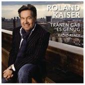 Tränen gab es genug von Roland Kaiser