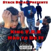 King YRK Had To Do It von YoungRichKash