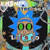 Let's go by Phenix