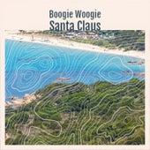 Boogie Woogie Santa Claus de Various Artists