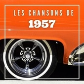 Les Chansons de 1957 von Various Artists