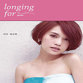 Longing for ... (Special Edition) by Rainie Yang