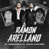 Ramón Arrellano de El Komander