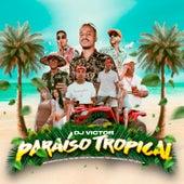 Paraíso Tropical by MC Menor da VG