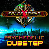Psychedelic Dubstep by Space Temple