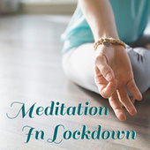 Meditation In Lockdown von Various Artists