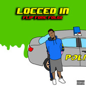 Locced In by Folge