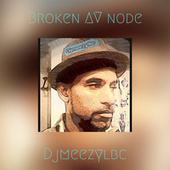 Broken AV node de DjMeezYlbc