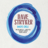 Baker's Circle by Dave Stryker