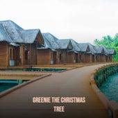 Greenie The Christmas Tree de Various Artists