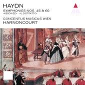 Haydn : Symphonies Nos 45 & 60 von Nikolaus Harnoncourt
