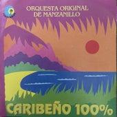 Caribeño 100% de Orquesta Original de Manzanillo