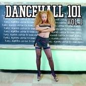 Dancehall 101 Vol. 1 de Various Artists