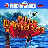 Riddim Driven: The Wave by Various Artists