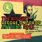 The Biggest Reggae One Drop Anthems 2011 de Various Artists