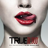 TRUE BLOOD: Music from and Inspired by the HBO® Original Series de Various Artists