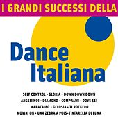 I Grandi Successi della Dance Italiana by Various Artists