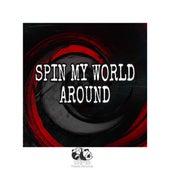 Spin My World Around (Remix) von Dj Panda Boladao