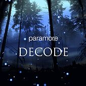 Decode by Paramore