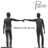Whiskey in the Jar de The Papers