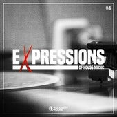 Expressions of House Music, Vol. 4 by Various Artists