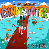 Candy & Water by Scottie Chirst