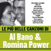 Le più belle canzoni di Al Bano & Romina Power by Al  Bano & Romina Power