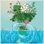 Save our world by Tsunami Sounds