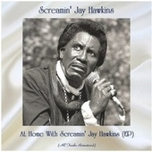 At Home With Screamin' Jay Hawkins (EP) (All Tracks Remastered) de Screamin' Jay Hawkins