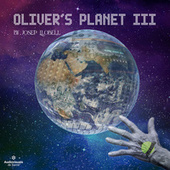 Oliver's Planet III by Josep Llobell