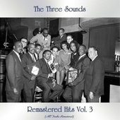 Remastered Hits Vol. 3 (All Tracks Remastered) by The Three Sounds