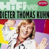 Rhino Hi-Five: Dieter Thomas Kuhn von Dieter Thomas Kuhn