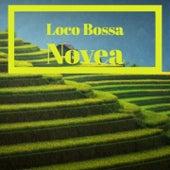 Loco Bossa Novea by Big Maybelle, Compay Segundo, Tito Puente, Kitty Wells, Antonio Machin, Alfredo De Angelis, Celia Cruz, Jacques Brel