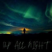 Up All Night de Tyler0112