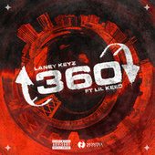 360 (feat. Lil Keed) by Laney Keyz
