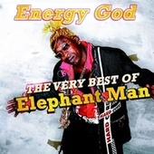 Energy God - The Very Best Of Elephant Man von Elephant Man