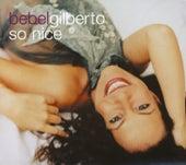 So Nice by Bebel Gilberto